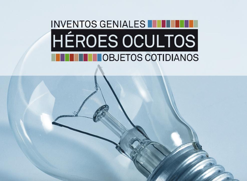 inventos geniales heroes ocultos